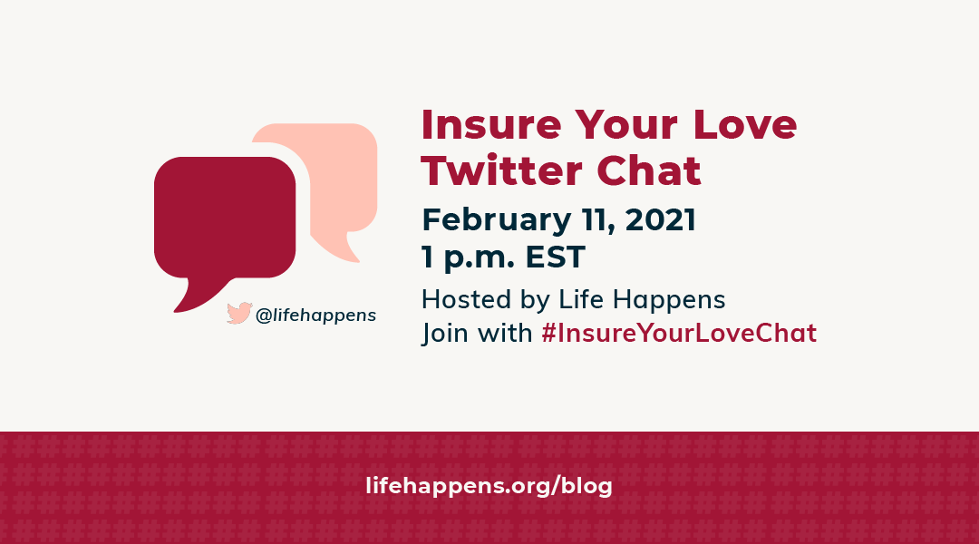 Join Life Happens' Twitter Chat for Insure Your Love