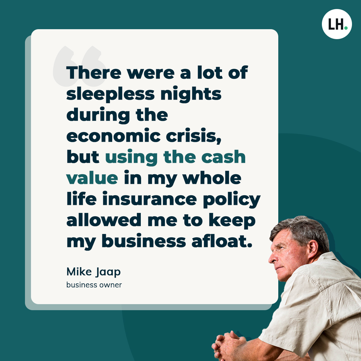 Mike Jaap Real Life Stories quote